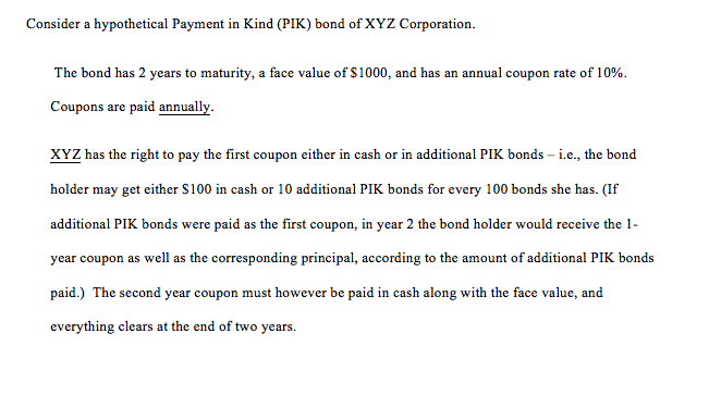 Finance archive december 03 2017 chegg consider a hypothetical payment in kind pik bond of xyz corporation the bond fandeluxe Gallery