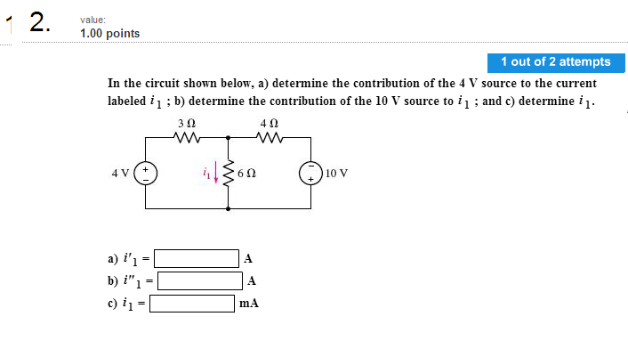In the circuit shown below, determine the contribu