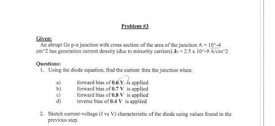 Given: An abrupt Gc p-n junction with cross sectio