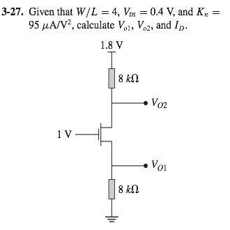 Given that W/L = 4, Vtn = 0.4 V, and Kn = 95 muA/V