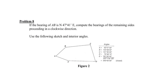 bearing direction. if the bearing of ab is n 47 degree 41\u0027 e, compute direction l