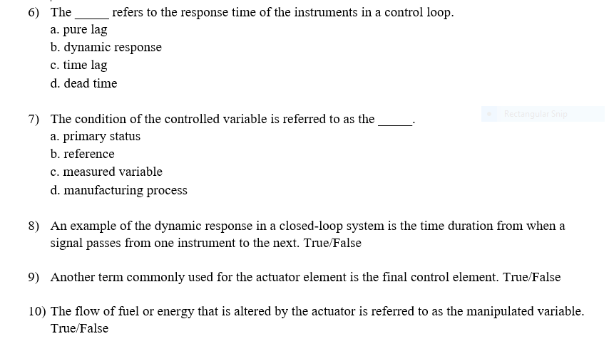 Solved: The ___ Refers To The Response Time Of The Instrum ...