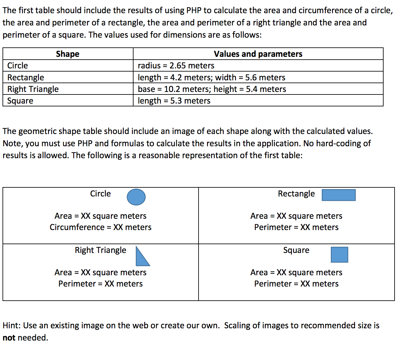 Question: The First Table Should Include The Results Of Usin How To Find  The Area