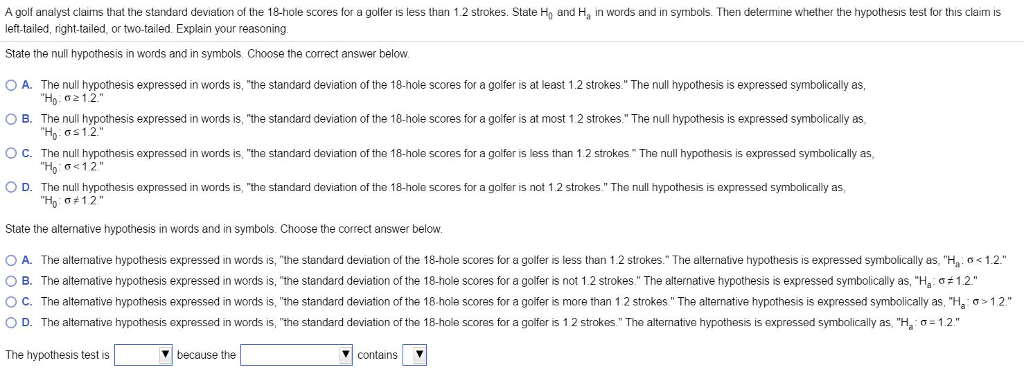 Solved For The Statement Below Write The Claim As A Math