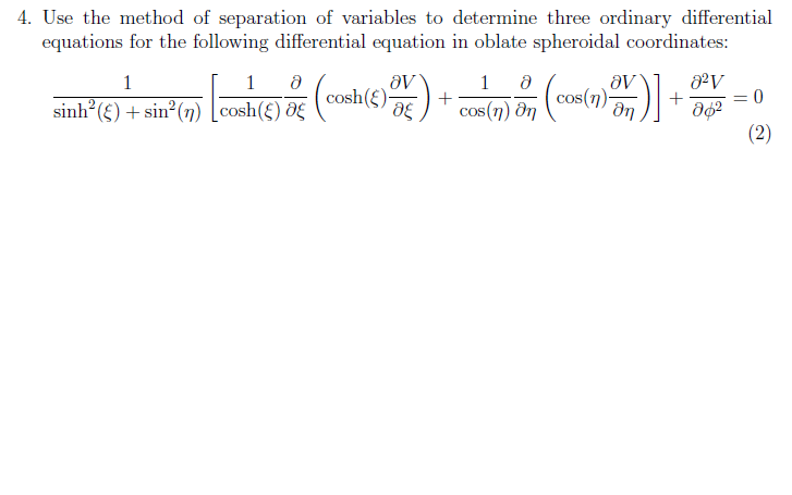 Use the method of separation of variables to deter