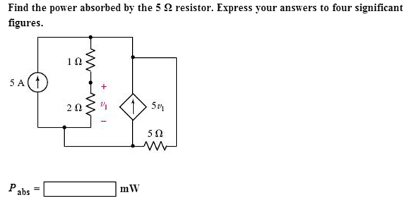Find the power absorbed by the 5 Ohm resistor. Exp