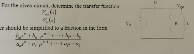For the given circuit, determine the transfer func