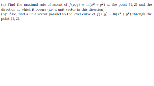 Find the maximal rate of ascent of f(x, y) = In(x2