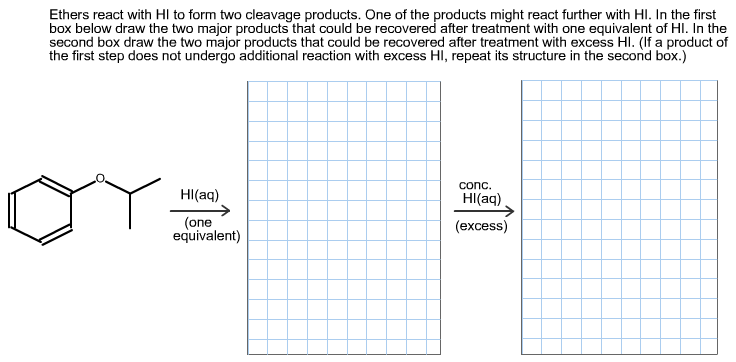 Solved: Ethers React With HI To Form Two Cleavage Products ...