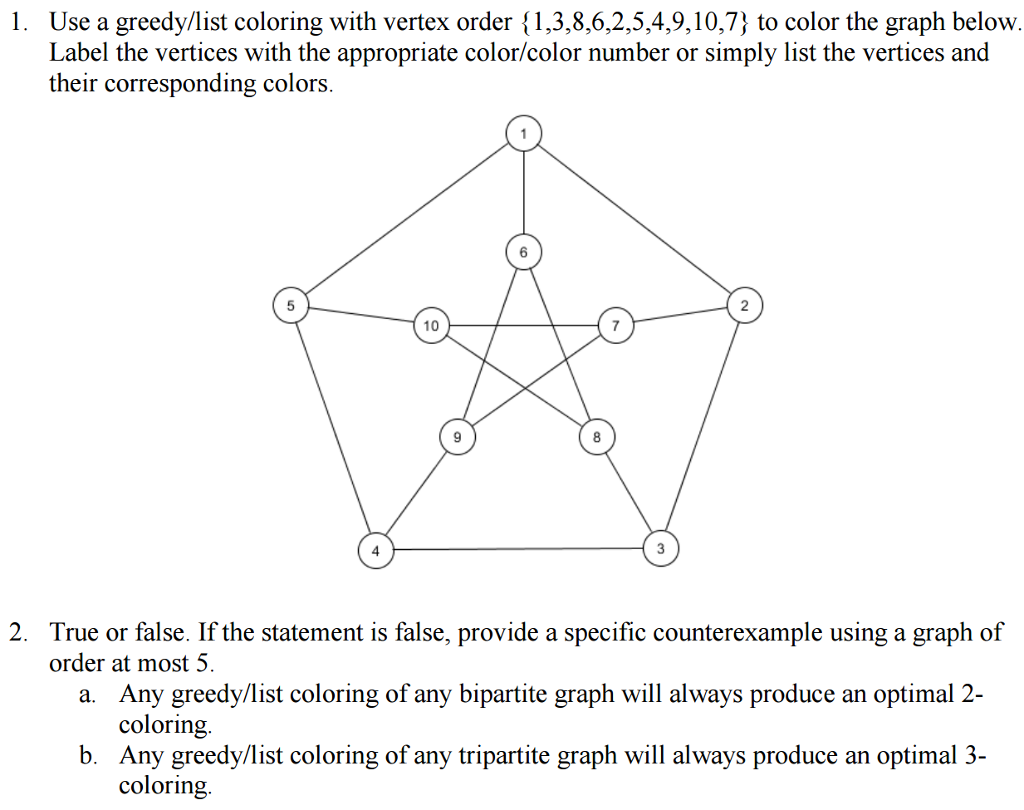 Solved: Use A Greedy/list Coloring With Vertex Order {1, 3 ...