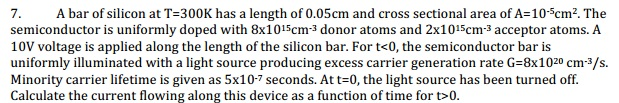A bar of silicon at T=300K has a length of 0.05cm