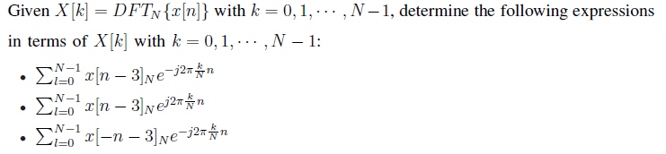 Given X[k] = DFTN{x[n]} with k = 0,1, ,N - 1, det