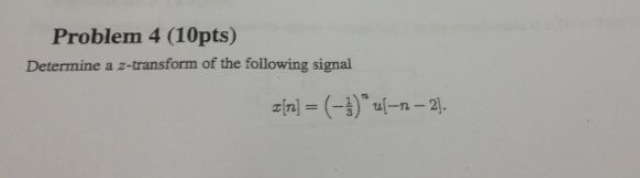 Determine a z-transform of the following signal x