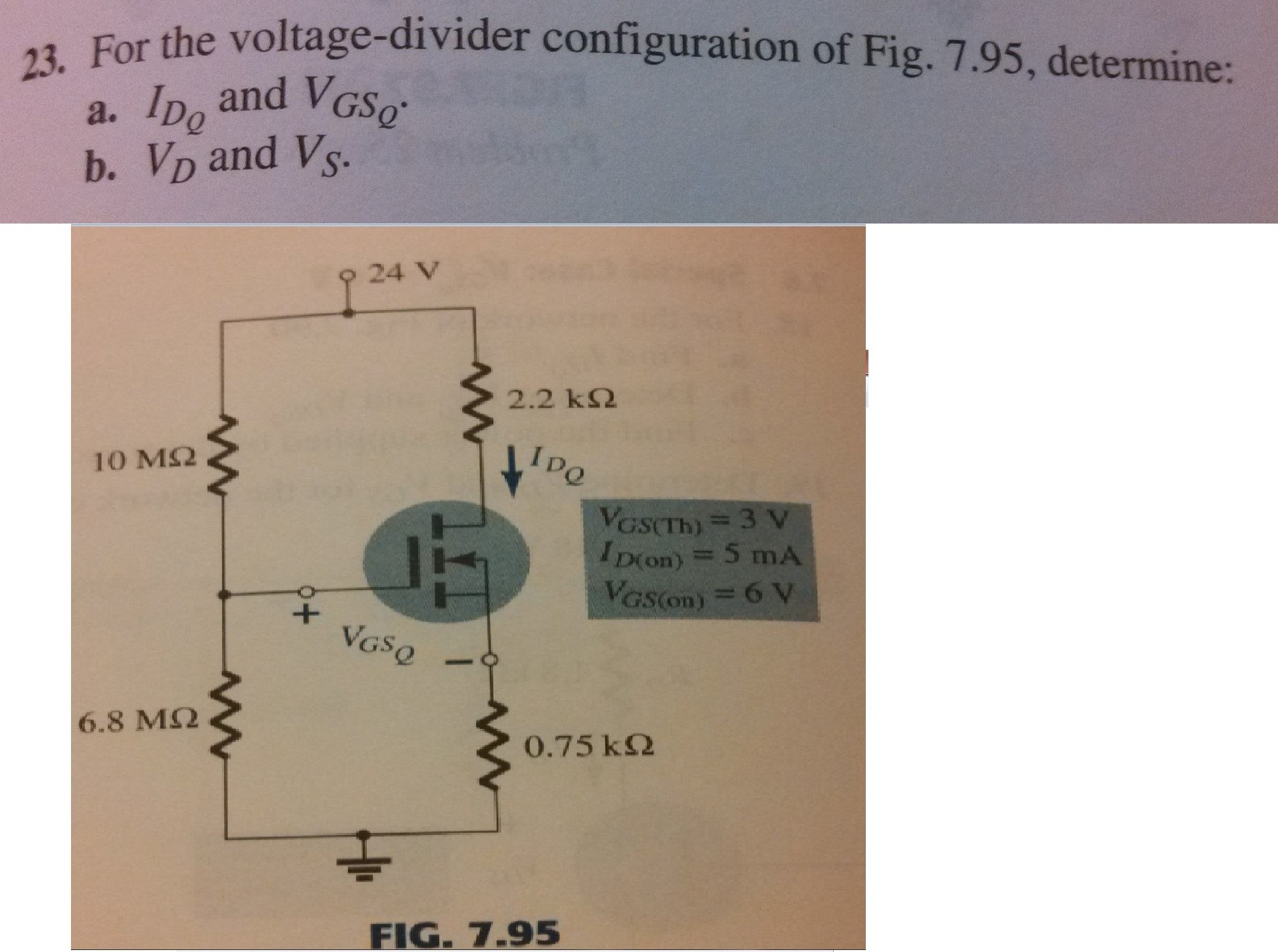 For the voltage-divider configuration of Fig. 7.95