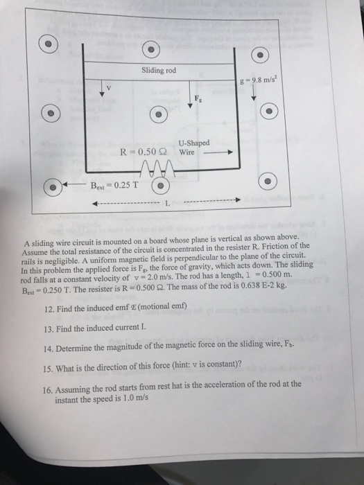 Solved: A Sliding Wire Circuit Is Mounted On A Board Whose ...