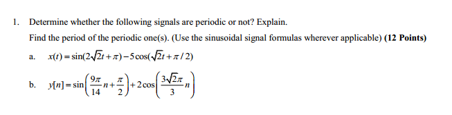 Determine whether the following signals are period