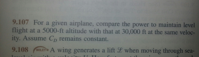 For a given airplane, compare the power to maintai