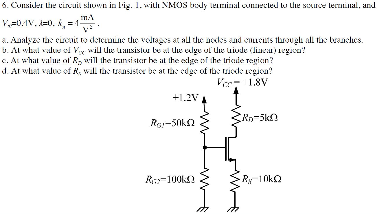 Consider the circuit shown in Fig. 1, with NMOS bo