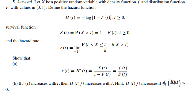 5 survival let x be a positive random variable wi chegg let x be a positive random variable with density function f and distribution sciox Images
