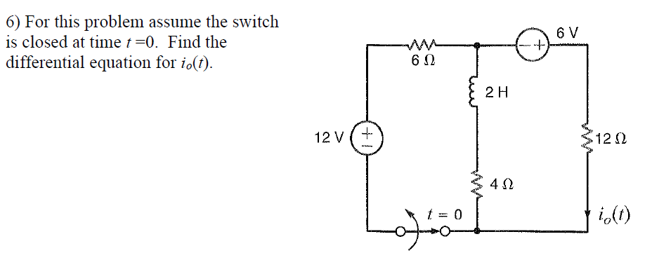 For this problem assume the switch is closed at ti
