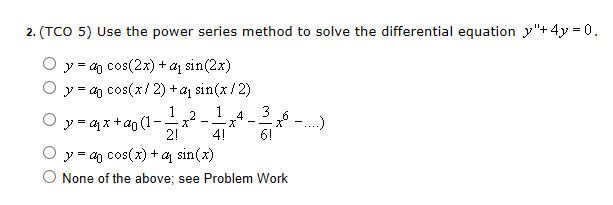 Use the power series method to solve the different