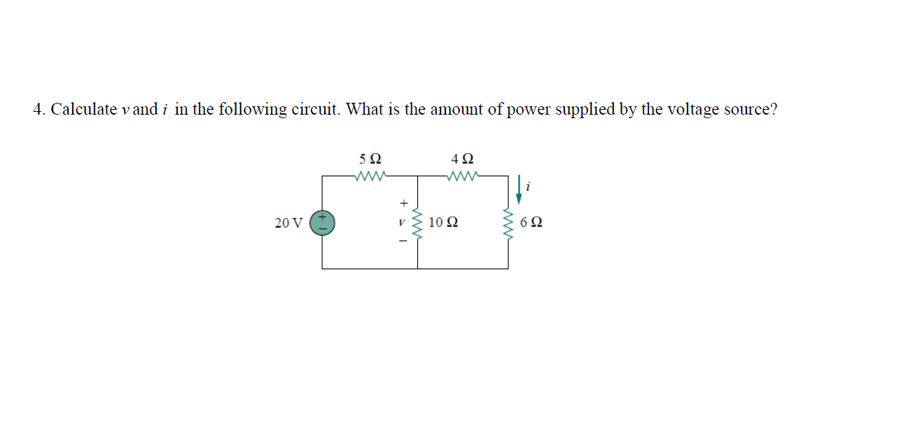 Calculate v and i in the following circuit. What i