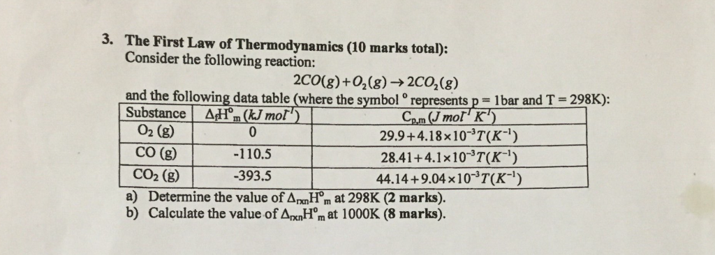 Solved 3 The First Law Of Thermodynamics 10 Marks Total