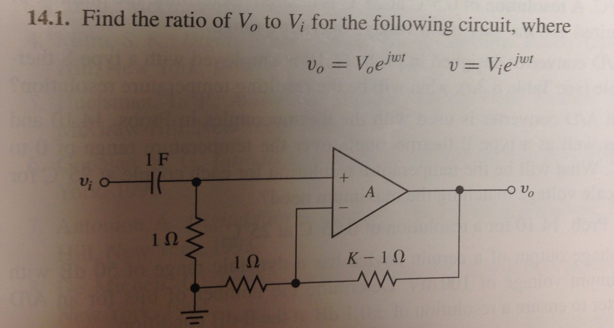 Find the ratio of V0 to Vi for the following circu