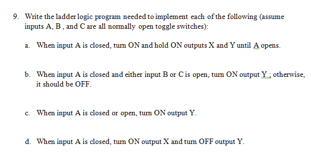 Solved write the ladder logic program needed to implement question write the ladder logic program needed to implement each of the following assume inputs a b an ccuart Image collections