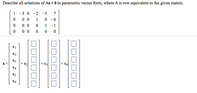 Describe All Solutions Of Ax = 0 In Parametric Vec... | Chegg.com