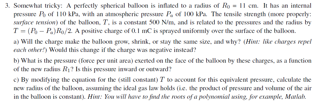 Somewhat tricky: A perfectly spherical balloon is