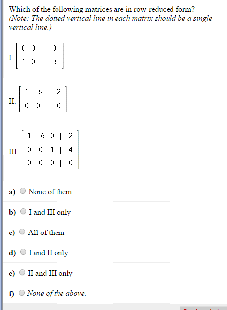 Which Of The Following Matrices Are In Row-reduced... | Chegg.com