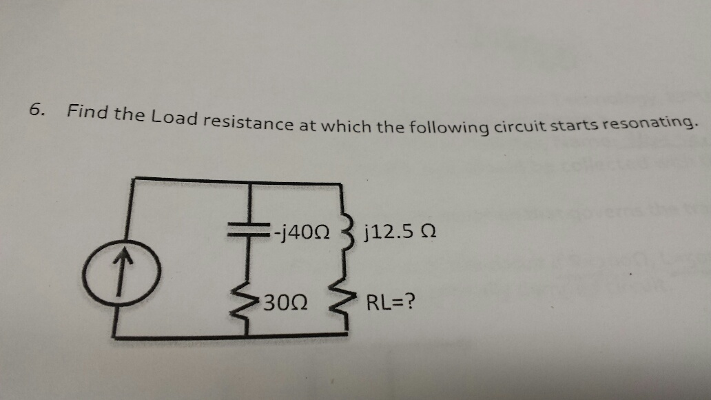 Find the Load resistance at which the following ci