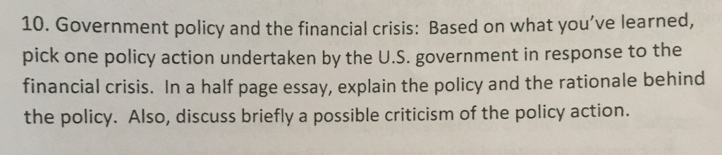 government policy and the financial crisis based com government policy and the financial crisis based on what youve learned pick