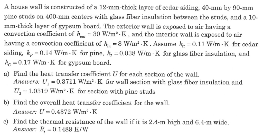 a house wall is constructed of a 12mmthick layer of cedar siding