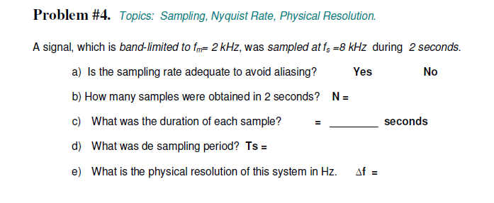 Topics: Sampling, Nyquist Rate, Physical Resolutio