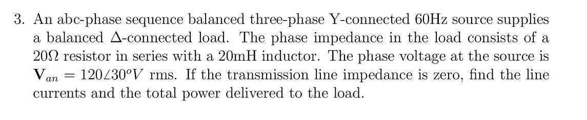 An abc-phase sequence balanced three-phase Y-conne