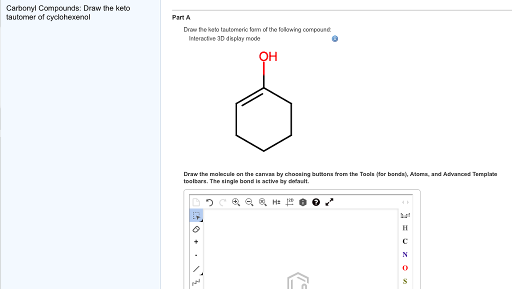 Carbonyl Compounds: Draw The Keto Tautomer Of Cycl... | Chegg.com
