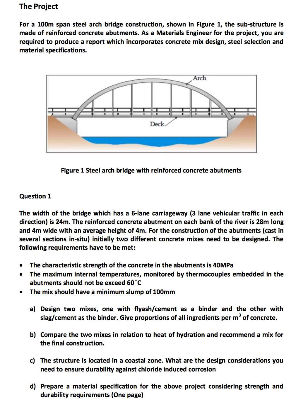 Solved  For A 100m Span Steel Arch Bridge Construction  Sh