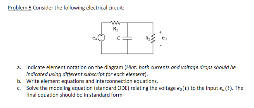 solved problem 5 consider the following electrical circui rh chegg com Speaker Schematic Symbol Basic Circuit Symbols