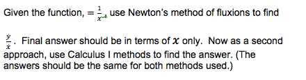 Given the function, = 1/ x-2, use Newton's method