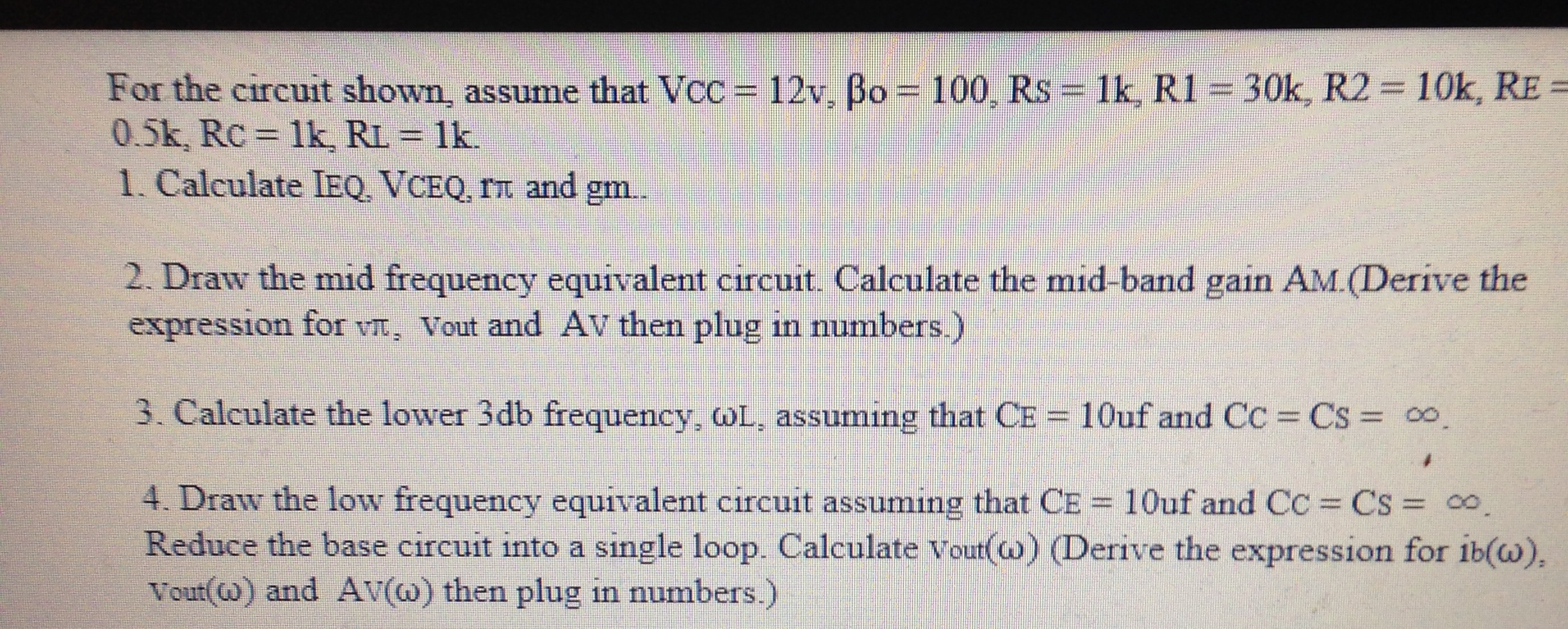 For the circuit shown, assume that Vcc = 12v, be