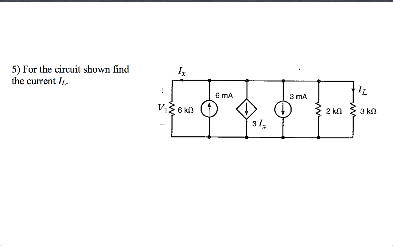 For the circuit shown find the current IL.