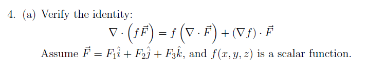 Verify the identity: Assume , and f(x, y, z) is
