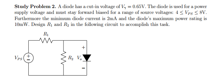 A diode has a cut-in voltage of V gamma = 0.65V. T