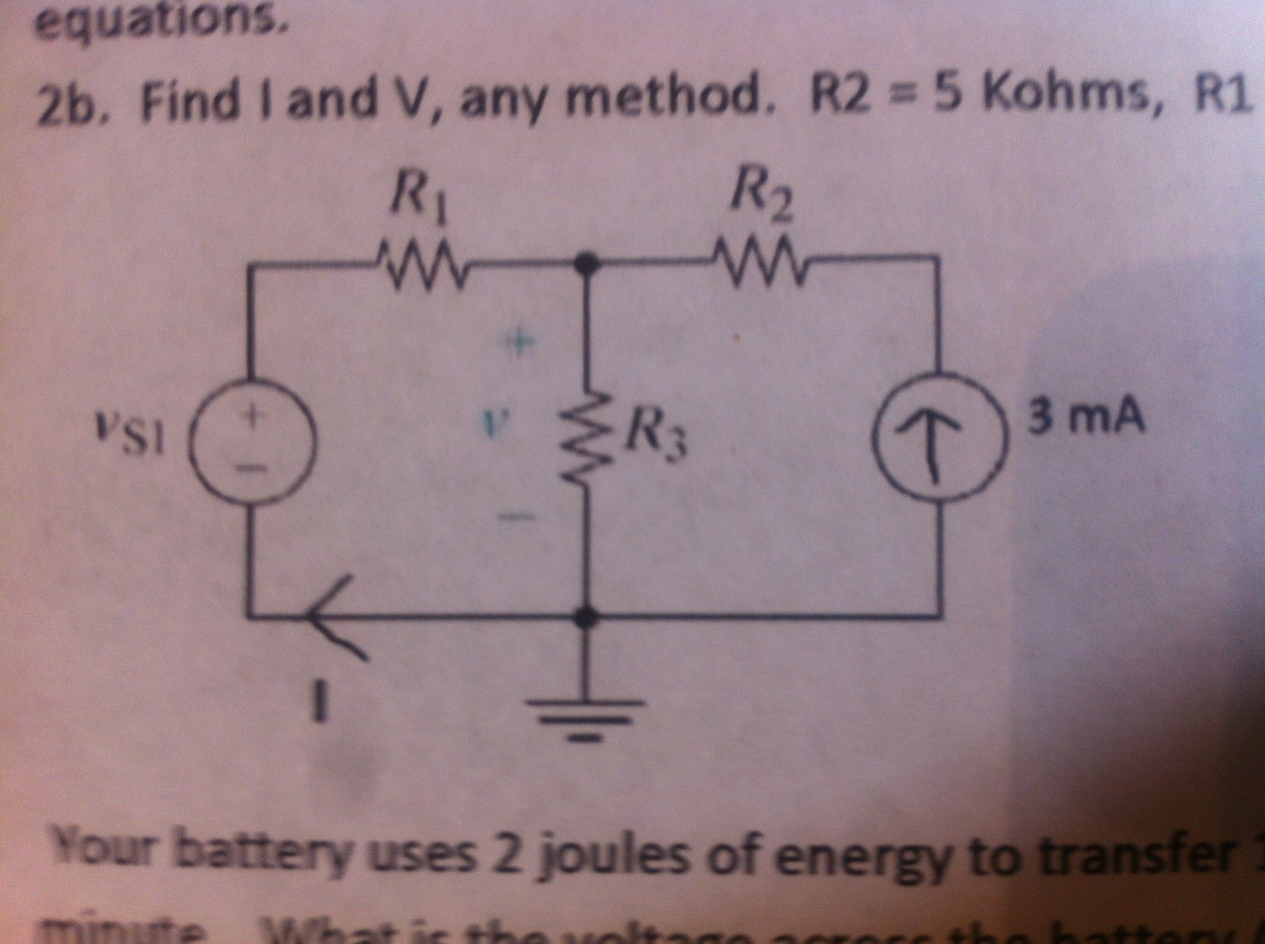 Find I and V, any method. R2 = 5 Kohms, R1 Your b