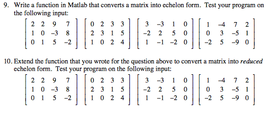 Write A Function In Matlab That Converts A Matrix ... | Chegg.com