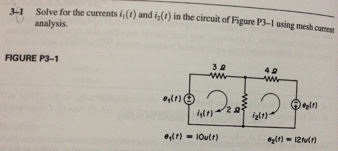 Solve for the currents i1(T) and i2(t) in the circ