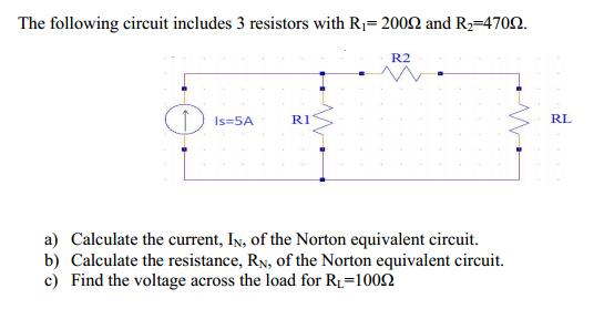 The following circuit includes 3 resistors with R1
