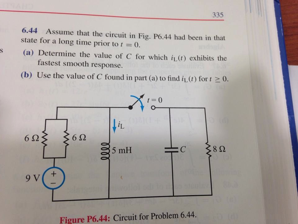 Assume that the circuit in Fig. P6.44 had been in